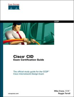 Cisco CID Exam Certification Guide