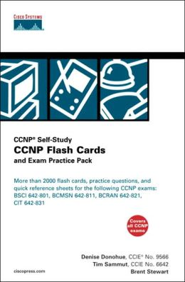 CCNP Flash Cards and Exam Practice Pack (CCNP Self-Study, 642-801, 642-811, 642-821, 642-831)
