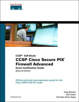 CCSP Cisco Secure PIX Firewall Advanced Exam Certification Guide