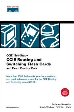 CCIE Self-Study: CCIE Routing and Switching Flash Cards and Exam Practice Pack: Covers CCIE 350-001 Exam