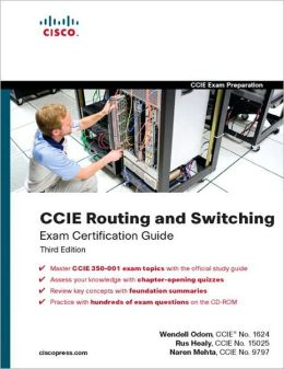 CCIE Routing and Switching Exam Certification Guide [Exam Certification Guide Series]