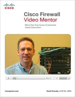 Cisco Firewall Video Mentor (Video Mentor Series)