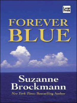 Forever Blue (Tall, Dark and Dangerous Series #2)
