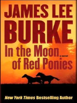 In the Moon of Red Ponies (Billy Bob Holland Series #4)