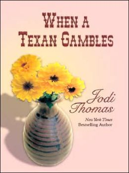 When a Texan Gambles (Wife Lottery Series #2)