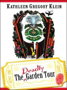 The Deadly Garden Tour