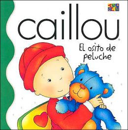 Caillou: El osito de Peluche (Where is Teddy)