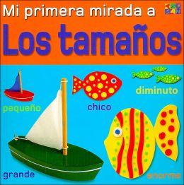 Mi primera mirada a Los Tamanos (Miprimera mirada Series)
