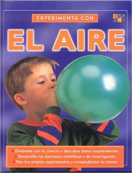 Experimenta Con el Aire (Experiment With Air)
