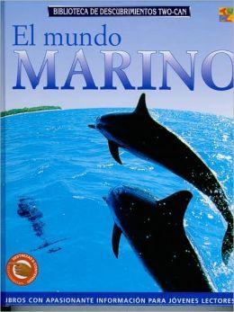 El Mundo Marino: (Discovery Guides)