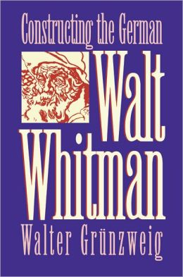 Constructing German Walt Whitman