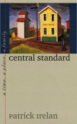 Central Standard: A Time, a Place, a Family