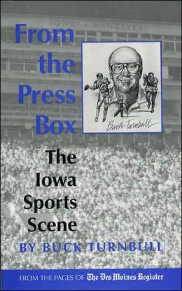 From the Press Box: The Iowa Sports Scene