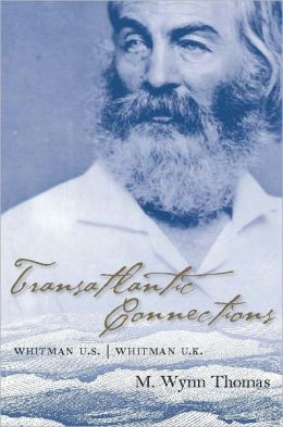 Transatlantic Connections: Whitman U.S., Whitman U.K.