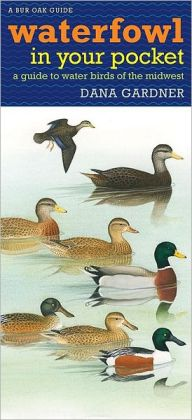 Waterfowl in Your Pocket: A Guide to Water Birds of the Midwest