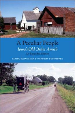 Peculiar People: Iowa's Old Order Amish