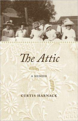 The Attic: A Memoir