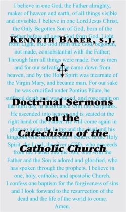 Doctrinal Sermons on the Catechism of the Catholic Church