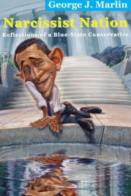 Narcissist Nation: Reflections of a Blue-State Conservative