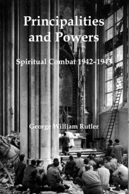 Principalities and Powers: Spiritual Combat 1942-1943