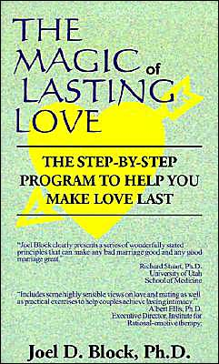 Magic of Lasting Love: The Step-by-Step Program to Help You Make Love Last