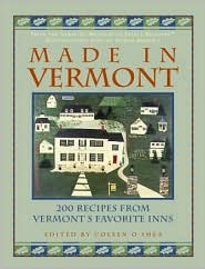 Made in Vermont: Recipes from Vermont's Favorite Inns
