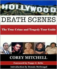Hollywood Death Scene: True Crime and Tragedy in Paradise