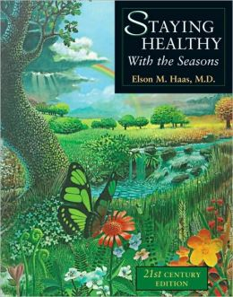 Staying Healthy with the Seasons: 21st-Century Edition