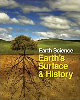 Earth Science: Earth's Surface and History - 2 Volume Set