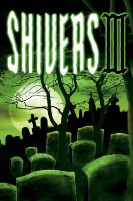 Shivers III