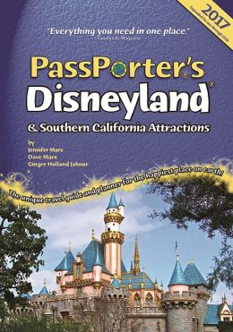 PassPorter's Disneyland and Southern California Attractions: The Unique Travel Guide, Planner, Organizer, Journal, and Keepsake!