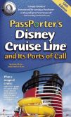 Book Cover Image. Title: PassPorter's Disney Cruise Line and Its Ports of Call, Author: Dave Marx