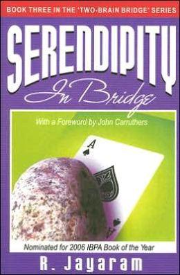 Serendipity in Bridge
