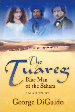 The Tuareg: Blue Man of the Sahara