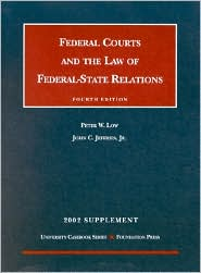Low and Jeffries' 2002 Supplement to Federal Courts and the Law of Federal-State Relations