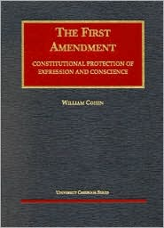 The\First Amendment:Constitutional Protection of Expression and Conscience