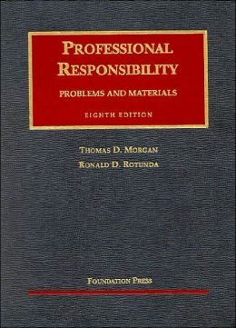 Professional Responsibllity:Problems and Materials