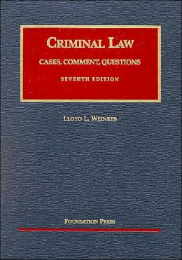 Criminal Law:Cases, Comment, Questions