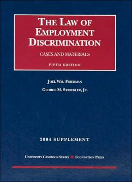 Law of Employment Discrimination - 2004 Supplement