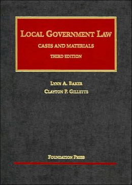 Local Government Law:Cases and Materials