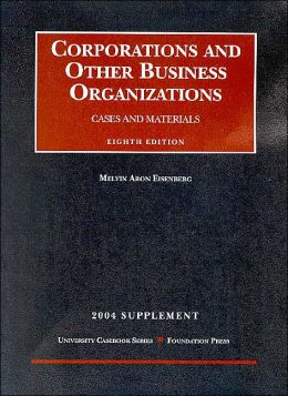 2004 to Cases and Materials on Corporations