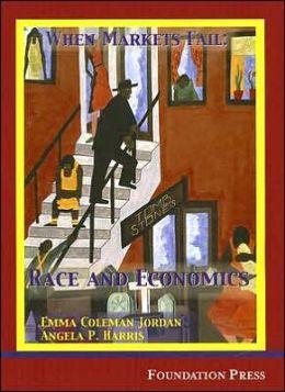 When Markets Fail:Race and Economics