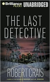 The Last Detective (Elvis Cole and Joe Pike Series #9)