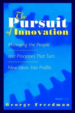 The Pursuit Of Innovation
