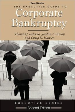 Executive Guide to Corporate Bankruptcy