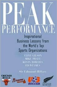 Peak Performance: Business Lessons from the World?s Top Sports