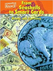 From Seashells to Smart Cards: Money and Currency