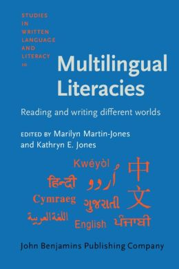 Multilingual Literacies: Reading and Writing Different Worlds (Studies in Written Language and Literacy Series, Volume 10)