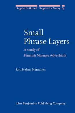 Small Phrase Layers: A Study of Finnish Manner Adverbials