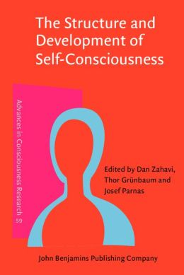 Structure and Development of Self-Consciousness: Interdisciplinary Perspectives